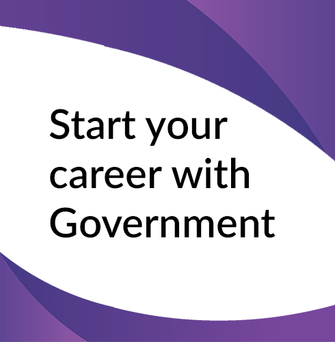Start your career with Government